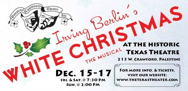 Palestine Community Theatre to Present 'White Christmas: The Musical'